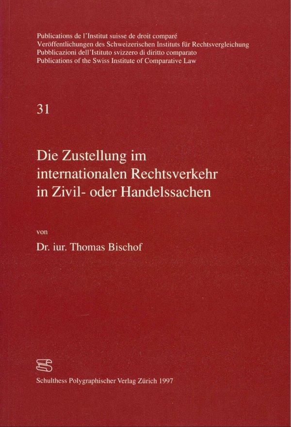 N°31 Die Zustellung im internationalen Rechtsverkehr in Zivil- oder ...